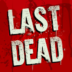 LAST DEAD: Zombie Survival